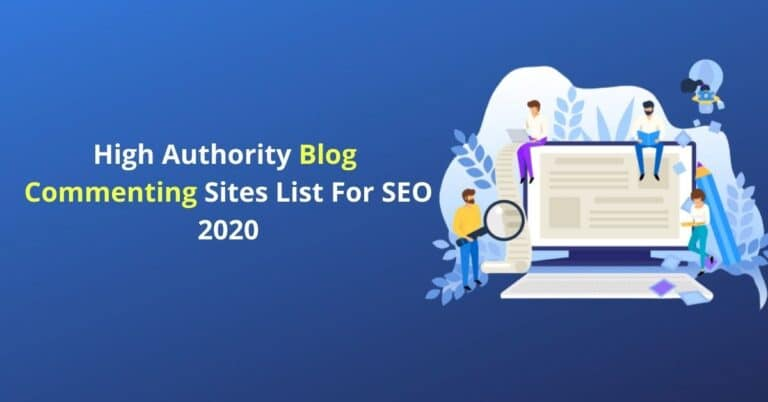 High Authority Blog Commenting Sites List For SEO 2020