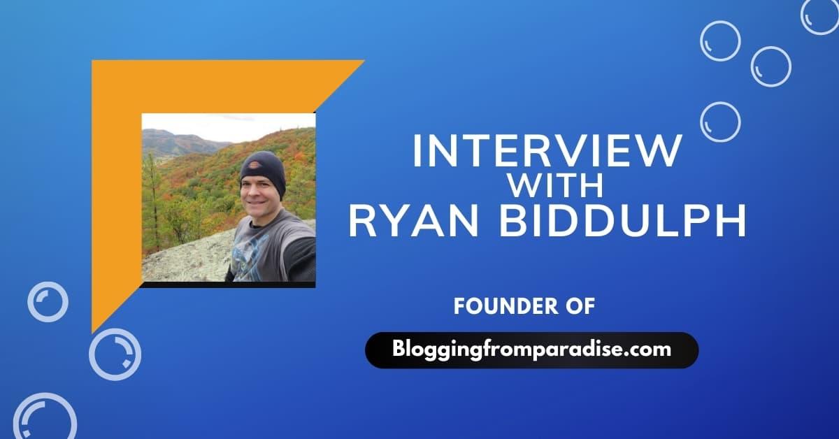 Interview With Ryan Biddulph