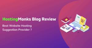 Hostingmonks Blog Review